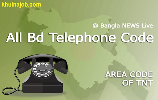 TNT  NWD Dialing Code in All Bangladesh +880