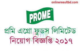 Prome Agro Foods Ltd Job Circular 2017